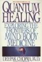 Quantum Healing - Deepak Chopra