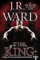The King (Black Dagger Brotherhood, #12) - J.R. Ward