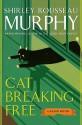 Cat Breaking Free - Shirley Rousseau Murphy