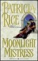 Moonlight Mistress - Patricia Rice