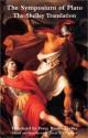 Symposium Of Plato: Shelley Translation - Percy Bysshe Shelley