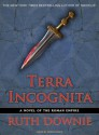 Terra Incognita: A Novel of the Roman Empire - Ruth Downie, Simon Vance