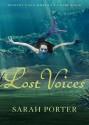 Lost Voices - Sarah Porter, Julia Whelan