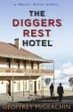 The Diggers Rest Hotel: : A Charlie Berlin mystery - Geoffrey McGeachin