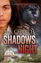 Shadows in the Night - M.A. Church
