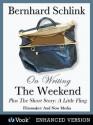 """Bernhard Schlink on Writing The Weekend and the Short Story """"The Little Fling"""" - Bernhard Schlink"""