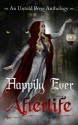 Happily Ever Afterlife - J.A. Campbell, Troy Lambert, Amanda Carman, Emmalyn Greyson, M.K. Boise, Shoshanah Holl, Tilly Boscott, G.L. Jackson
