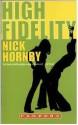 High fidelity - Nick Hornby, Anneke Goddijn