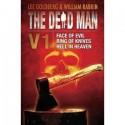 The Dead Man Vol 1 (Face of Evil, Ring of Knives, Heaven In Hell): 1-3 (Dead Man Series) - Lee Goldberg, James Daniels, William Rabkin