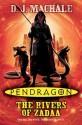 Pendragon: The Rivers of Zadaa - D.J. MacHale