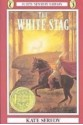 The White Stag (Library) - Kate Seredy
