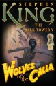 Wolves of the Calla - Stephen King