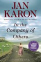 In the Company of Others: A Father Tim Novel - Jan Karon