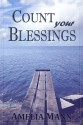 Count Your Blessings - Amelia Mann