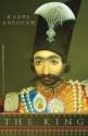 The King - Kader Abdolah, Nancy Forest-Flier