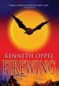 Firewing (Silverwing) - Kenneth Oppel