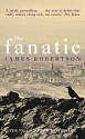 The Fanatic - James Robertson