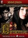 Betrothal - Jenna Jaxon
