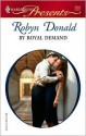 By Royal Demand (Harlequin Presents, #2559) - Robyn Donald