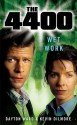 The 4400: Wet Work - Dayton Ward, Kevin Dilmore