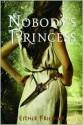 Nobody's Princess (Nobody's Princess, #1) - Esther M. Friesner