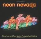Neon Nevada - Peter Laufer