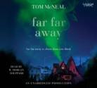 Far Far Away - Tom McNeal, W Morgan Sheppard