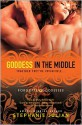 Goddess in the Middle - Stephanie Julian