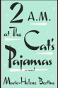 2 a.m. at The Cat's Pajamas (Audio) - Marie-Helene Bertino