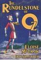 The Rundelstone of Oz - Eloise Jarvis McGraw, Eric Shanower