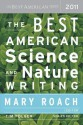 The Best American Science and Nature Writing 2011 - Mary Roach, Tim Folger