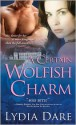 A Certain Wolfish Charm (Westfield Brothers, #1) - Lydia Dare