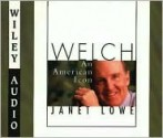 Welch, an American Icon - Janet Lowe, Jeff Riggenbach