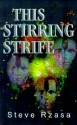This Stirring Strife - Steve Rzasa