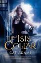 The Isis Collar - Cat Adams