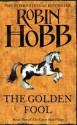 The Golden Fool (The Tawny Man, #2) - Robin Hobb