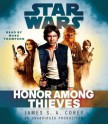 Honor Among Thieves: Star Wars (Empire and Rebellion) - Marc Thompson, James S.A. Corey