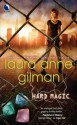 Hard Magic (Paranormal Scene Investigations #1) - Laura Anne Gilman