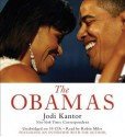 The Obamas [With Earbuds] - Jodi Kantor, Robin Miles