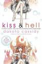 Kiss & Hell (Hell #1) - Dakota Cassidy