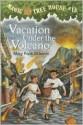 Vacation Under the Volcano - Mary Pope Osborne, Sal Murdocca