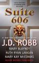 Suite 606 - J.D. Robb, Mary Blayney, Ruth Ryan Langan, Mary Kay McComas