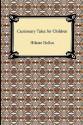 Cautionary Tales for Children - Hilaire Belloc