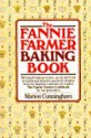 Fannie Farmer Baking Cookbook - Marion Cunningham