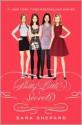 Pretty Little Liars: Pretty Little Secrets - Sara Shepard