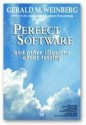 Perfect Software: And Other Illusions about Testing - Gerald M. Weinberg