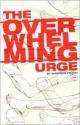The Overwhelming Urge - Andersen Prunty