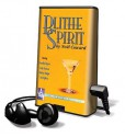 Blithe Spirit [With Earbuds] - Noël Coward, Rosalind Ayres, Judy Geeson