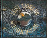 Lost Worlds - John Howe