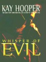 Whisper of Evil (Evil trilogy #2 - BCU #5) - Kay Hooper